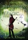 Remnants of Magic, Volume I Cover Image
