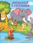 ANIMAUX SAUVAGES - Livre De Coloriage Pour Enfants Cover Image