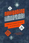 Navigating Minefields: A Young Man's Blueprint for Success on Life's Battlefield Cover Image