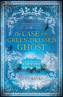 The Case of the Green-Dressed Ghost (Dr Ribero's Agency of the Supernatural #1) Cover Image