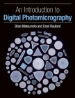 An Introduction to Digital Photomicrography Cover Image