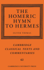 The Homeric Hymn to Hermes (Cambridge Classical Texts and Commentaries #62) Cover Image
