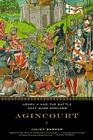 Agincourt: Henry V and the Battle That Made England Cover Image