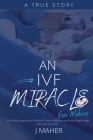 An IVF Miracle From Mahers Cover Image