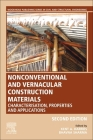 Nonconventional and Vernacular Construction Materials: Characterisation, Properties and Applications Cover Image