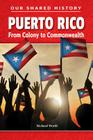 Puerto Rico (Our Shared History) Cover Image