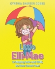 Little Elli Mae Is Staying Safe and Well, So How About You? Cover Image