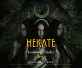 Hekate: Goddess of Witches Cover Image