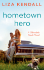 Hometown Hero ( A Silverlake Ranch Novel #3) Cover Image