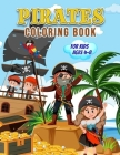 Pirates Coloring Book for Kids Ages 4-8: Wonderful Pirates Book for Teens, Boys and Kids, Pirates Colouring Book for Children and Toddlers Who Love Pi Cover Image