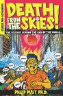Death from the Skies!: The Science Behind the End of the World Cover Image