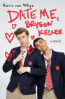 Date Me, Bryson Keller Cover Image