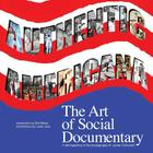 Authentic Americana: The Art of Social Documentary Cover Image