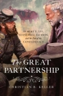 The  Great Partnership: Robert E. Lee, Stonewall Jackson, and the Fate of the Confederacy Cover Image