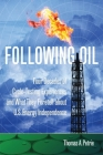 Following Oil: Four Decades of Cycle-Testing Experiences and What They Foretell about U.S. Energy Independence Cover Image