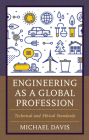 Engineering as a Global Profession: Technical and Ethical Standards Cover Image