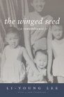 The Winged Seed: A Remembrance (American Reader #20) Cover Image