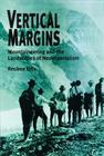 Vertical Margins: Mountaineering and the Landscapes of Neo-Imperialism Cover Image