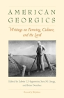American Georgics: Writings on Farming, Culture, and the Land (Yale Agrarian Studies Series) Cover Image