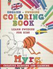 Coloring Book: English - Swedish I Learn Swedish for Kids I Creative Painting and Learning. (Learn Languages #11) Cover Image