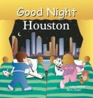 Good Night Houston (Good Night Our World) Cover Image