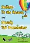 Chooley to the Rescue and Chooley the Moonwalker Cover Image