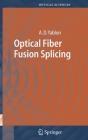 Optical Fiber Fusion Splicing Cover Image