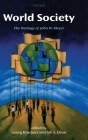 World Society: The Writings of John W. Meyer Cover Image