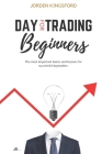 Daytrading for beginners: The most important basics and lessons for successful daytraders. Cover Image