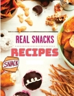 The Healthy Snack Cookbook including Snacks Recipes for Adults and Kids Cover Image