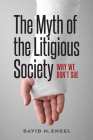 The Myth of the Litigious Society: Why We Don't Sue Cover Image