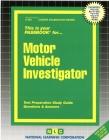 Motor Vehicle Investigator: Passbooks Study Guide (Career Examination Series) Cover Image