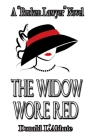 The Widow Wore Red: A Broken Lawyer Novel Cover Image