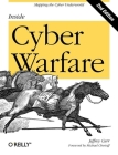 Inside Cyber Warfare: Mapping the Cyber Underworld Cover Image