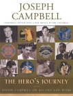 The Hero's Journey: Joseph Campbell on His Life and Work Cover Image