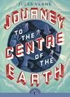 Journey to the Centre of the Earth (Puffin Classics) Cover Image