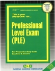 Professional Level Exam (PLE): Passbooks Study Guide (Career Examination Series) Cover Image