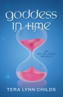 Goddess in Time (Oh. My. Gods. #2) Cover Image