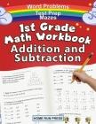 1st Grade Math Workbook Addition and Subtraction: Grade 1 Workbooks, Math Books for 1st Graders, Ages 4-8 Cover Image