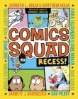 Comics Squad: Recess! Cover Image
