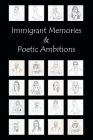 Immigrant Memories & Poetic Ambitions: The Role of Poetry In ESL Studies Cover Image