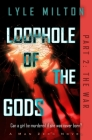 Loophole of the Gods, Part II: The War Cover Image
