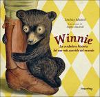 Winnie: La Verdadera Historia del Oso Mas Querido del Mundo (Finding Winnie: The (Divulgacion) Cover Image