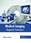Medical Imaging: Diagnostic Techniques Cover Image