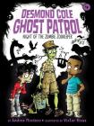 Night of the Zombie Zookeeper (Desmond Cole Ghost Patrol #4) Cover Image
