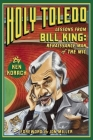 Holy Toledo: Lessons from Bill King, Renaissance Man of the MIC Cover Image