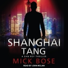 Shanghai Tang Lib/E: A Dan Roy Thriller Cover Image