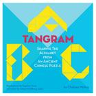 A Tangram ABC: Shaping the Alphabet from an Ancient Chinese Puzzle Cover Image