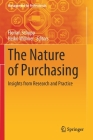 The Nature of Purchasing: Insights from Research and Practice (Management for Professionals) Cover Image