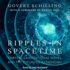 Ripples in Spacetime: Einstein, Gravitational Waves, and the Future of Astronomy Cover Image